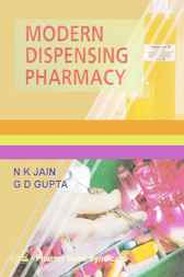 Modern Dispensing Pharmacy by N.K. Jain