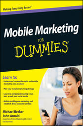 Mobile Marketing For Dummies by Michael Becker