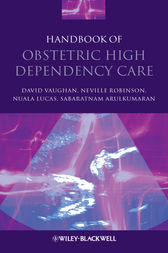 Handbook of Obstetric High Dependency Care by David Vaughan