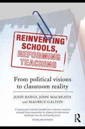 Reinventing Schools, Reforming Teaching by John Bangs