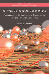 Methods in Medical Informatics by Jules J. Berman