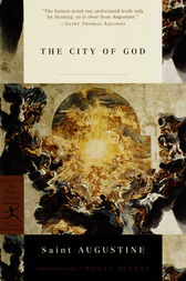 The City of God by Augustine;  Marcus Dods;  Thomas Merton