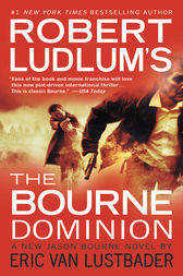 Robert Ludlum's (TM) The Bourne Dominion by Robert Ludlum