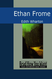 An analysis of ethan frome as a psychological novel