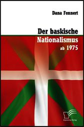 Der baskische Nationalismus ab 1975