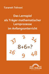 Das Lernspiel als Trger mathematischer Lernprozesse im Anfangsunterricht