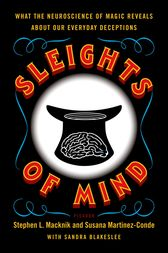 Sleights of Mind by Stephen L. Macknik