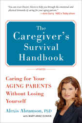 The Caregiver's  Survival Handbook (Revised) by Alexis Abramson