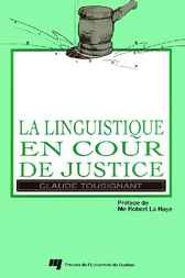 La linguistique en cour de justice by Claude Tousignant