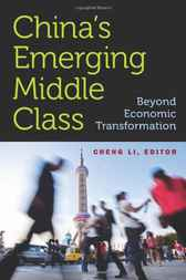 China's Emerging Middle Class by Cheng Li
