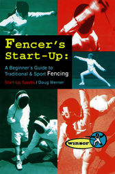 Fencer's Start-Up by Doug Werner
