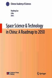 Space Science & Technology in China: A Roadmap to 2050 by Huadong Guo