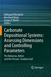 Carbonate Depositional Systems: Assessing Dimensions and Controlling Parameters by Hildegard Westphal