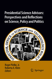 Presidential Science Advisors by Roger A. Pielke