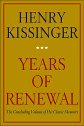 Years of Renewal by Henry Kissinger