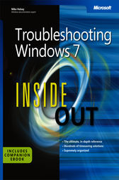 Troubleshooting Windows® 7 Inside Out by Mike Halsey