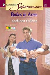 Babes in Arms by Kathleen O'Brien