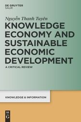 Knowledge Economy and Sustainable Economic Development by Thanh Tuyen Nguyen