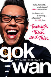 Through Thick and Thin by Gok Wan
