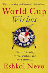 World Cup Wishes by Eshkol Nevo