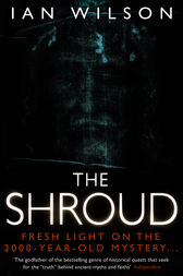 The Shroud by Ian Wilson