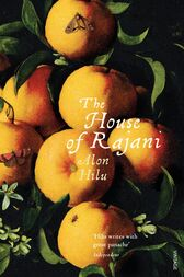 The House of Rajani by Alon Hilu