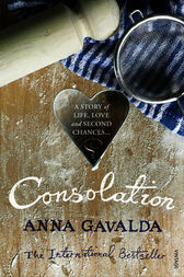 Consolation by Anna Gavalda