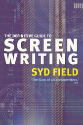 The Definitive Guide To Screenwriting by Syd Field