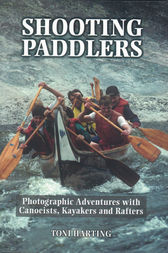 Shooting Paddlers by Toni Harting
