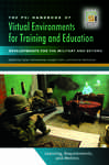 PSI Handbook of Virtual Environments for Training and Education, The: Developments for the Military and Beyond