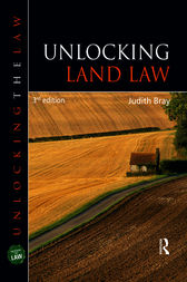 Unlocking Land Law, Third Edition by Judith Bray