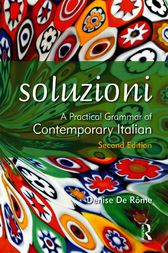 Soluzioni, Second Edition                                             A Practical Grammar of Contemporary Italian