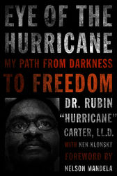 Eye of the Hurricane by Rubin Hurricane Carter