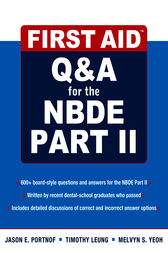 First Aid Q&A for the NBDE Part II by Jason Portnof