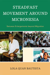 Steadfast Movement around Micronesia by Lola Quan Bautista