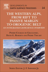 The Western Alps, from Rift to Passive Margin to Orogenic Belt by Pierre-Charles de Graciansky