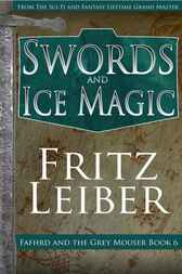 Swords and Ice Magic by Fritz Leiber