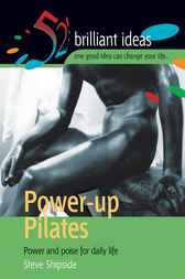 Power-Up Pilates by Steve Shipside