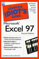 The Complete Idiot's Guide to Microsoft Excel 97 by LauraMaery Gold