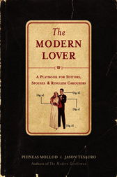 The Modern Lover by Phineas Mollod