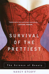 Survival of the Prettiest