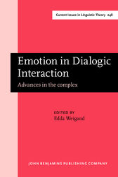 Emotion in Dialogic Interaction by Edda Weigand