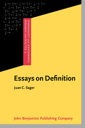 Essays on Definition by Juan C. Sager