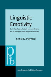 Linguistic Emotivity by Senko K. Maynard
