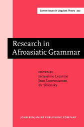 Research in Afroasiatic Grammar
