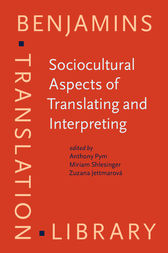 Sociocultural Aspects of Translating and Interpreting by Anthony Pym