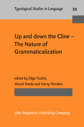 Up and down the Cline – The Nature of Grammaticalization by Olga Fischer