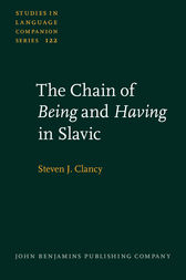The Chain of Being and Having in Slavic by Steven J. Clancy