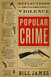 Popular Crime by Bill James
