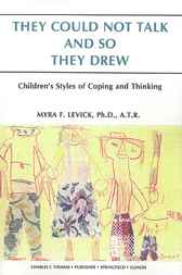 They Could Not Talk and So They Drew by Myra Levick